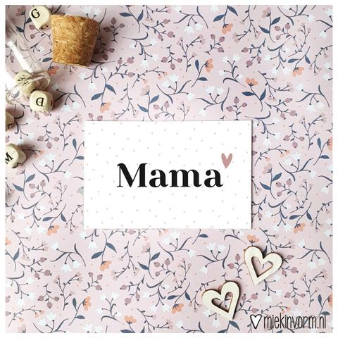 MIEKinvorm Mini Kaartje - Mama